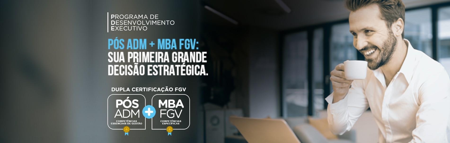 PDE MBA + PÓS FGV