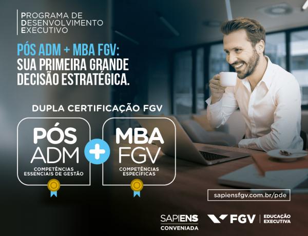 Programa de Desenvolvimento Executivo proporciona dupla certificação FGV em tempo reduzido