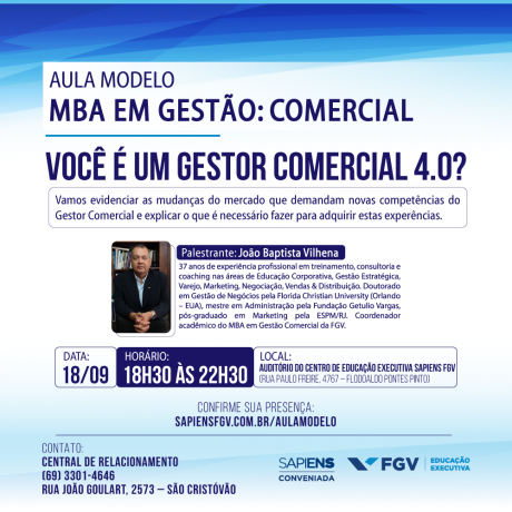 """Sapiens FGV realiza aula aberta com tema """"Você é um gestor comercial 4.0?"""", em Porto Velho"""