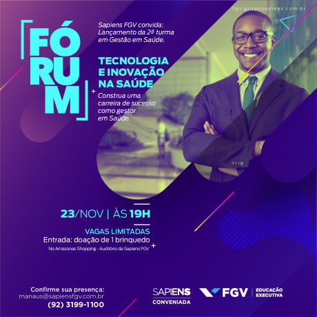 Sapiens FGV realiza Fórum de Tecnologia e Inovação na Saúde em Manaus