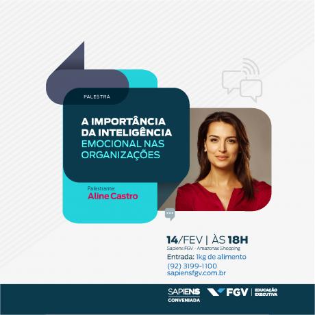 Sapiens FGV realiza palestra gratuita Inteligência Emocional nas Organizações em Manaus