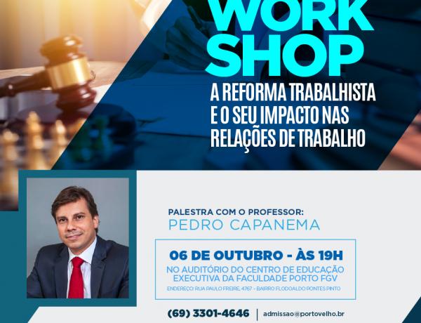 """Em Porto Velho: Workshop """"A Reforma Trabalhista"""""""