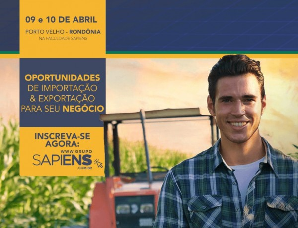 Sapiens FGV recebe evento de fomento ao comércio exterior nos dias 09 e 10 de abril